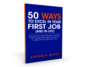 """50 Ways to Exc  College Graduation Gift Career Job Success Antonio Neves 50 Ways To Excel First Job n2mxum 119d895f1"